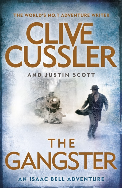 Book Cover: The Gangster: An Isaac Bell Adventure