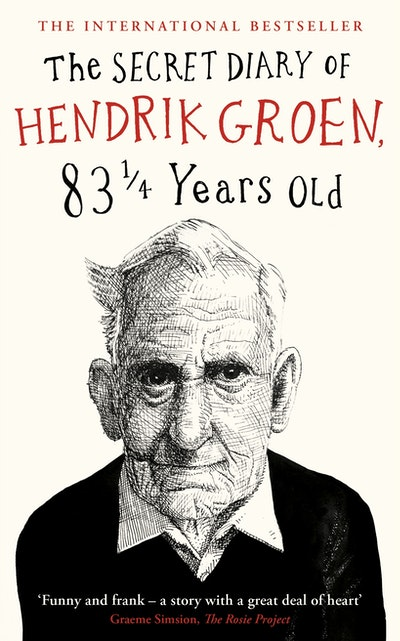 The Secret Diary Of Hendrik Groen, 83 ¼ Years Old