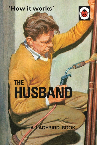 Book Cover:  How It Works: The Husband: A Ladybird Book