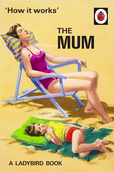 Book Cover:  How it Works: The Mum