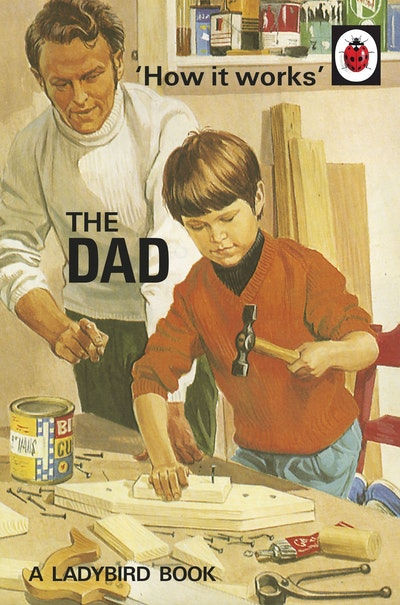 Book Cover:  How it Works: The Dad
