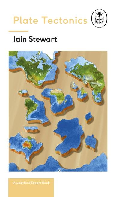Plate Tectonics: A Ladybird Expert Book