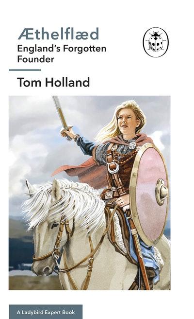 Æthelflæd: A Ladybird Expert Book