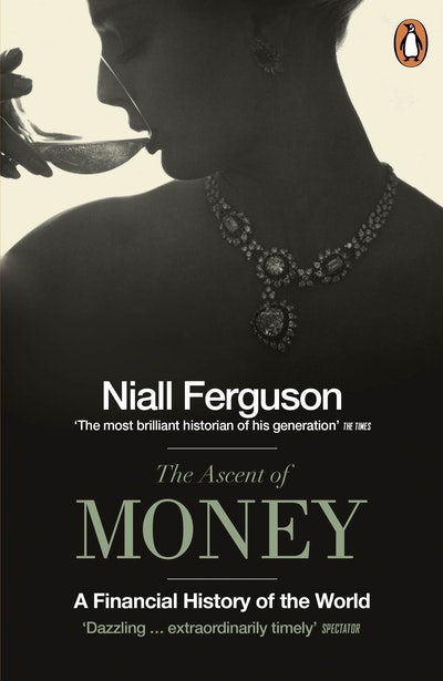 Book Cover:  Ascent Of Money: A Financial History Of The World, The