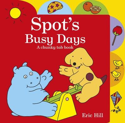 Spot's Busy Days: Chunky Tab Book