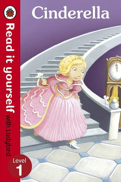 Read it Yourself with Ladybird: Level 1: Cinderella