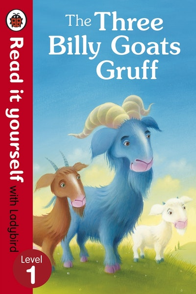 The Three Billy Goats Gruff - Read it Yourself with Ladybird Level 1