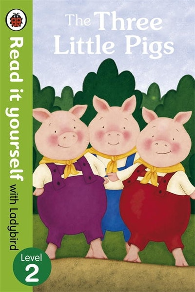 The Three Little Pigs- Read it Yourself with Ladybird Level 2