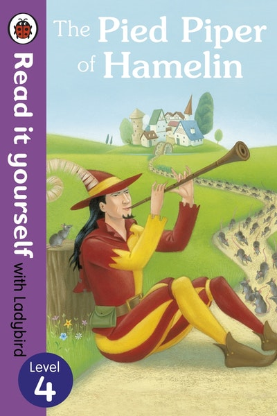 The Pied Piper of Hamelin - Read it Yourself with Ladybird Level 4