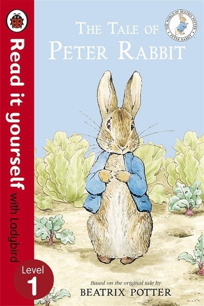 The Tale of Peter Rabbit - Read it Yourself with Ladybird Level 1