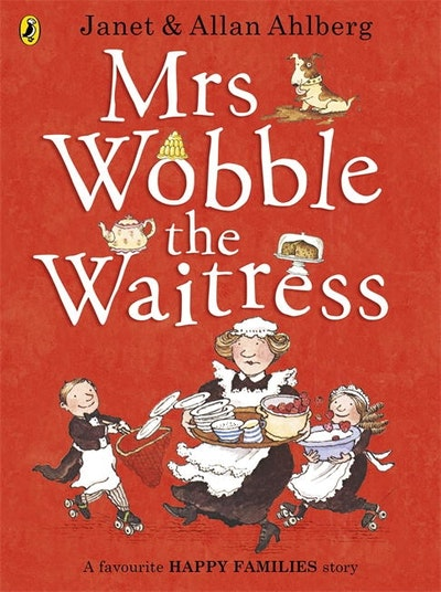 Mrs Wobble the Waitress: Happy Families