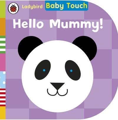 Ladybird Baby Touch: Hello Mummy!