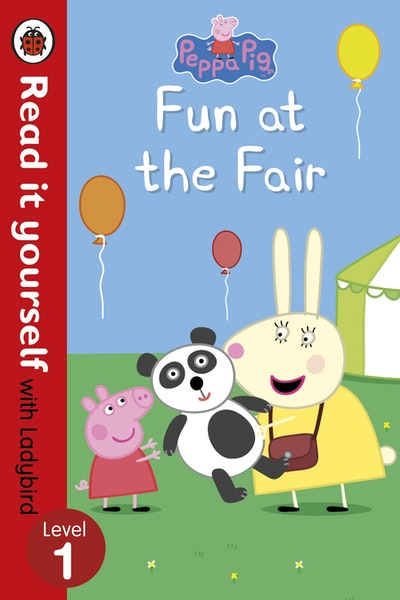 Peppa Pig: Fun at the Fair - Read it Yourself with Ladybird Level 1