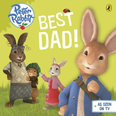 Book Cover:  Peter Rabbit Animation: Best Dad!