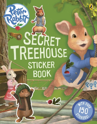 Peter Rabbit Animation: Secret Treehouse Sticker Book
