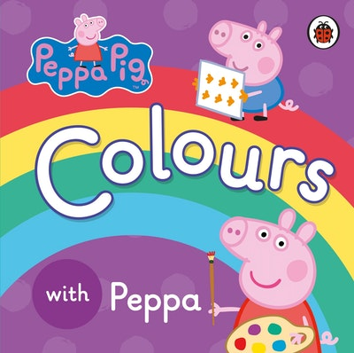 Peppa Pig: Colours with Peppa