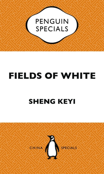 Book Cover:  Fields of White: Penguin Special