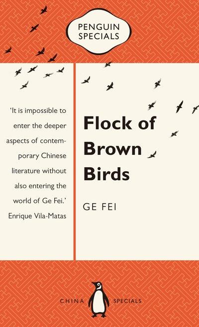 Flock of Brown Birds: Penguin Specials