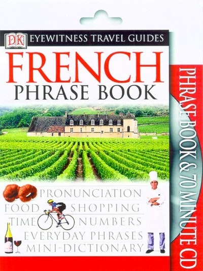 French: Eyewitness Travel Phrase Book & CD