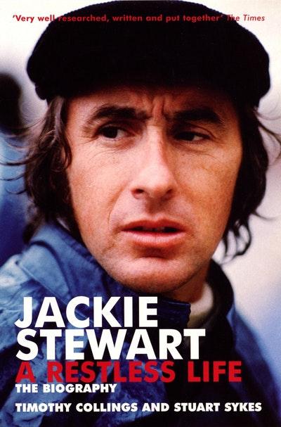 Jackie Stewart: A Restless Life