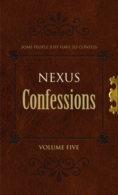 Nexus Confessions: Volume Five