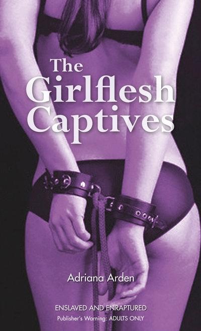 The Girlflesh Captives