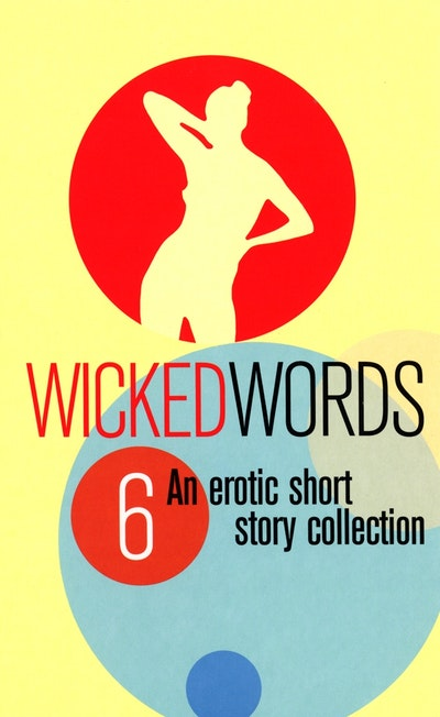 Wicked Words 6