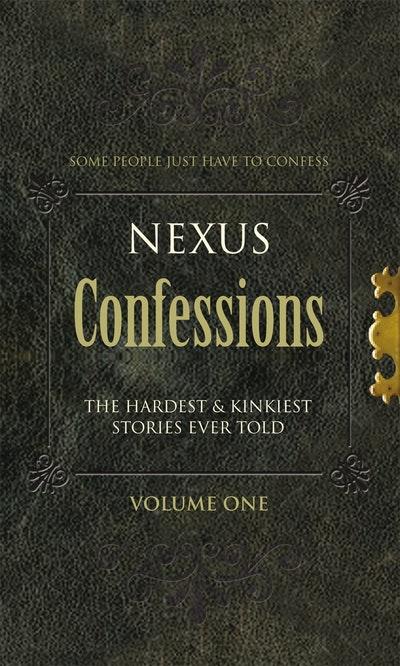 Nexus Confessions: Volume One