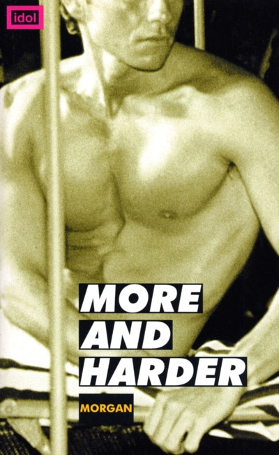 More And Harder