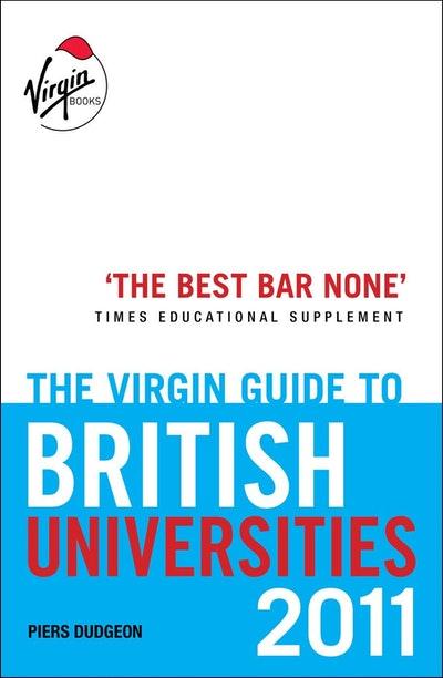 The Virgin Guide to British Universities 2011