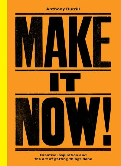 Make It Now!