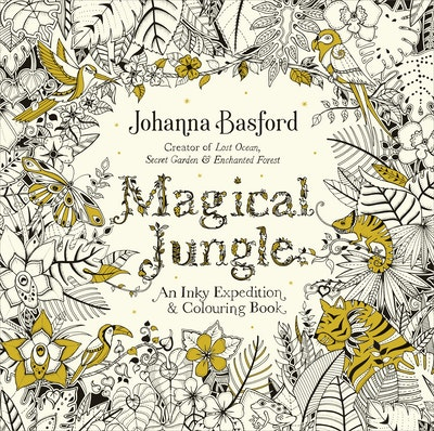 View 2499 Magical Jungle An Inky Expedition Colouring Book Basford Johanna