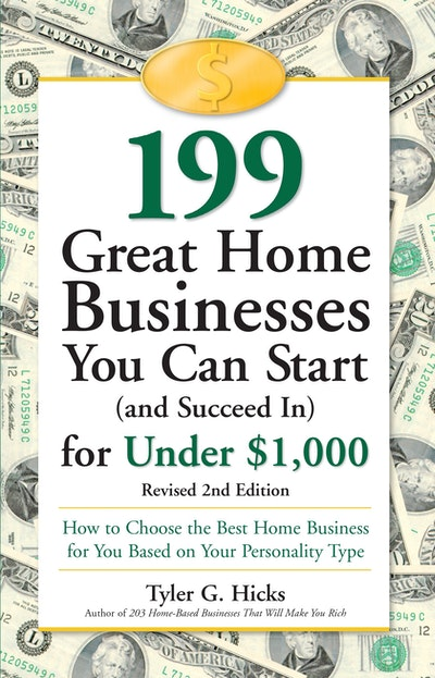 199 Great Home Businesses You Can Start And Succeed In For Under