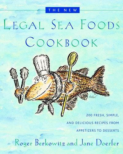 New Legal Sea Foods Cookbook