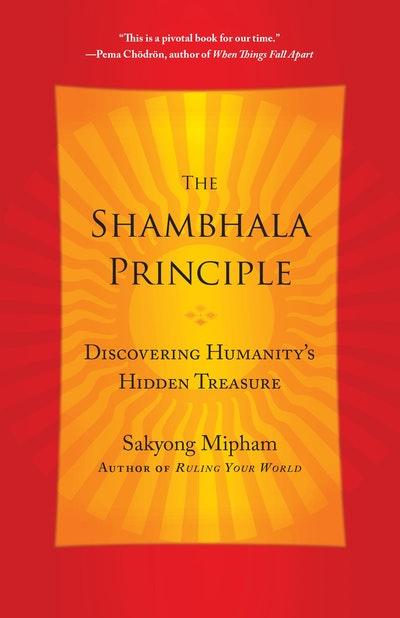 The Shambhala Principle