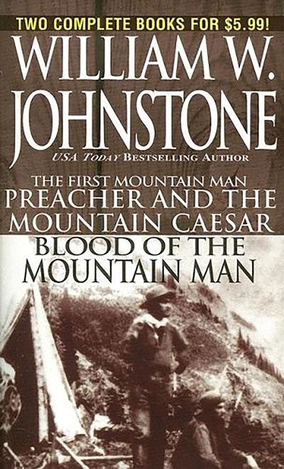 Preacher/Blood Of The Mountain Man