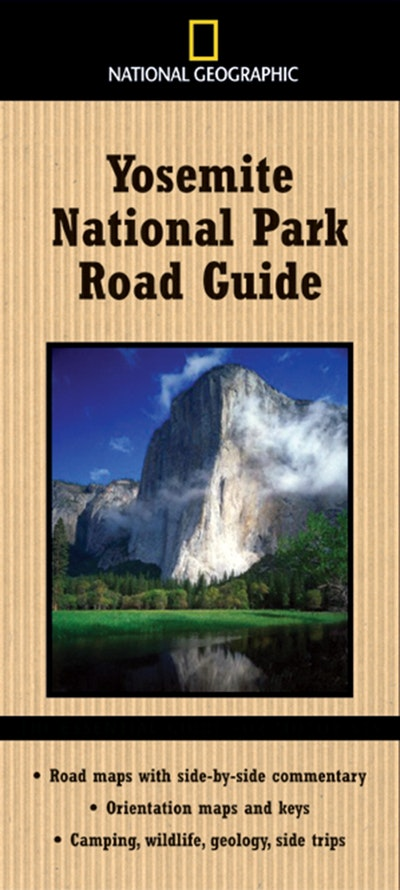 Road Guide To Yosemite National Geographic