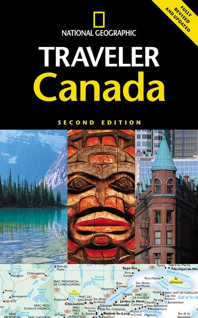 Canada National Geographic Traveler 2nd Edition