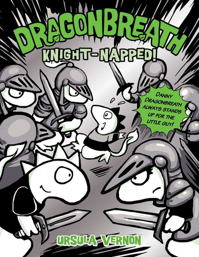 Knight-napped!: Dragonbreath (Book 10)
