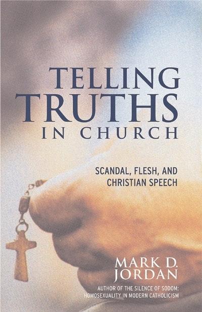 Telling Truths In Church