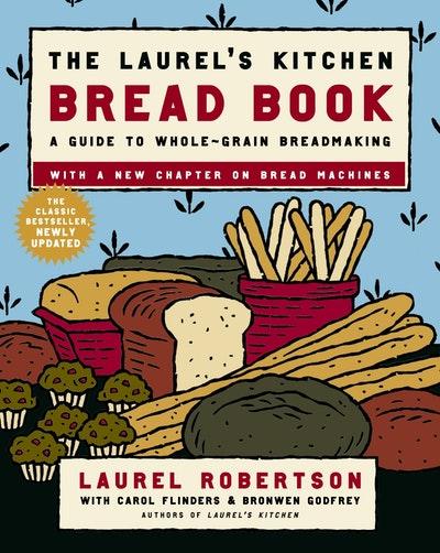 Laurel's Kitchen Bread Bk Updated