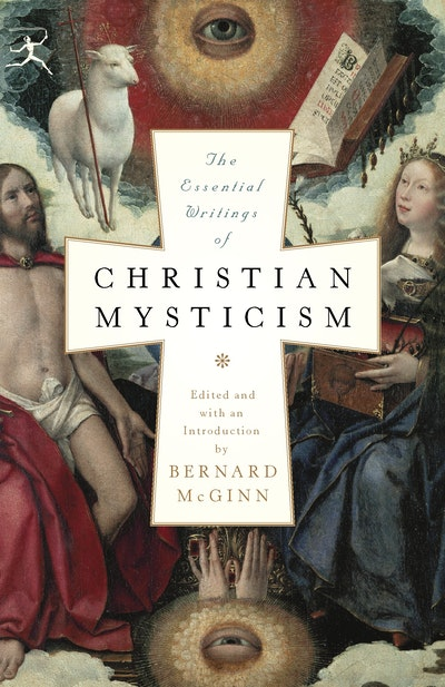 The Essential Writings Of Christian Mysticism