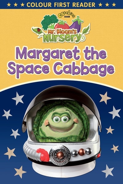 Mr Bloom's Nursery: Margaret the Space Cabbage