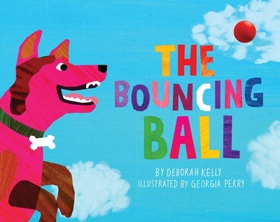 The Bouncing Ball by Deborah Kelly