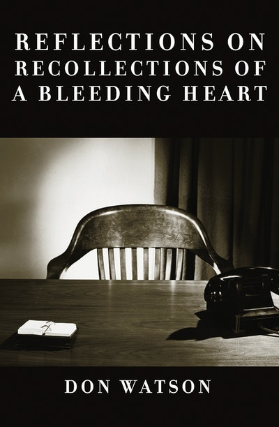 Reflections on Recollections of a Bleeding Heart