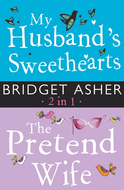 My Husband's Sweethearts and The Pretend Wife 2 in 1