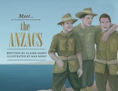 Meet… the ANZACs