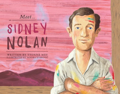 Meet… Sidney Nolan