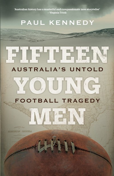 Fifteen Young Men by Paul Kennedy