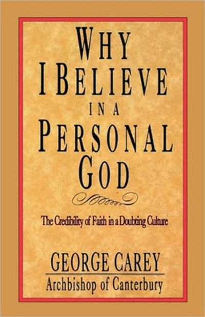 Why I Believe In A Personal God